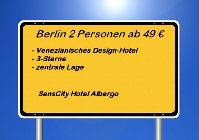 Sens-City Hotel Albergo Berlin